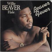 Click here for more info about 'Willie Beaver Hale - Beaver Fever'