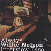 Click here for more info about 'Willie Nelson - Always... Interview Disc'