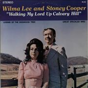 Click here for more info about 'Wilma Lee & Stoney Cooper - Walking My Lord Up Calvary Hill'