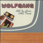 Click here for more info about 'Wolfgang - Not In Love (Not True) - White Vinyl'