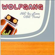 Click here for more info about 'Wolfgang - Not In Love (Not True)'