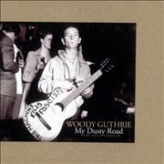 Click here for more info about 'Woody Guthrie - My Dusty Road'