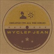 Click here for more info about 'Wyclef Jean - Cheated (To All The Girls)'