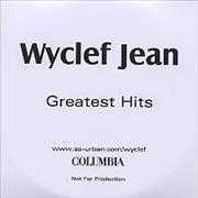 Click here for more info about 'Wyclef Jean - Greatest Hits'
