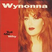 Click here for more info about 'Wynonna Judd - Tell Me Why'