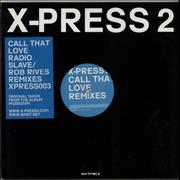 Click here for more info about 'X-Press 2 - Call That Love Remixes'