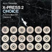 Click here for more info about 'X-Press 2 - Choice'