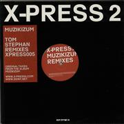 Click here for more info about 'X-Press 2 - Muzikizum (Tom Stephan Remixes)'