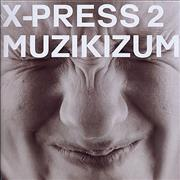 Click here for more info about 'X-Press 2 - Muzikizum'
