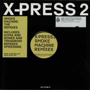 Click here for more info about 'X-Press 2 - Smoke Machine (The Remixes)'