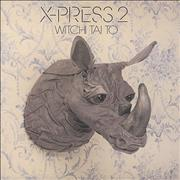 Click here for more info about 'X-Press 2 - Witchi Tai To'
