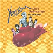 Click here for more info about 'X-Ray Spex - Let's Submerge - The Anthology'