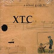 Click here for more info about 'XTC - A School Guide To'