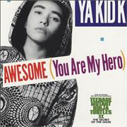 Click here for more info about 'Ya Kid K - Awesome You Are My Hero'