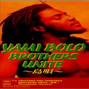 Click here for more info about 'Yami Bolo - Brothers Unite'