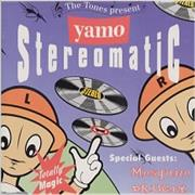 Click here for more info about 'Yamo - Stereomatic'