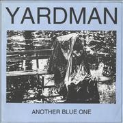 Click here for more info about 'Yardman - Another Blue One'