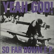 Click here for more info about 'Yeah God! - So Far Down EP'