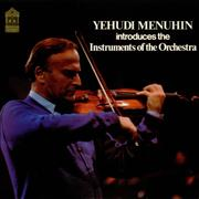 Click here for more info about 'Yehudi Menuhin - Introduces the Instruments of the Orchestra'