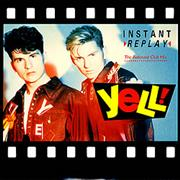 Click here for more info about 'Yell! - Instant Replay - Rebound Club Mix'