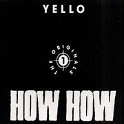 Click here for more info about 'Yello - How How - The Originals 1'