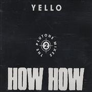 Click here for more info about 'Yello - How How - The Plutone Mixes 2'