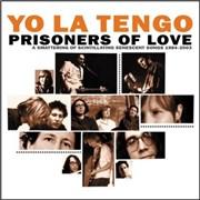 Click here for more info about 'Yo La Tengo - Prisoners Of Love: 1985 - 2003'