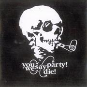 Click here for more info about 'You Say Party! We Say Die! - The Gap (Between The Rich And The Poor)'