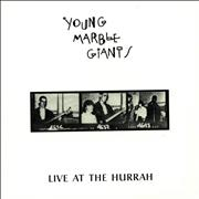 Click here for more info about 'Young Marble Giants - Live At The Hurrah'