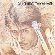 Click here for more info about 'Yukihiro Takahashi - Drip Dry Eyes'