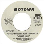 Click here for more info about 'Yvonne Fair - Funky Music Sho Nuff Turns Me On'
