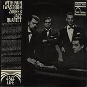 Click here for more info about 'Zagreb Jazz Quartet - With Pain I Was Born'