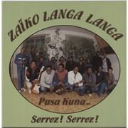 Click here for more info about 'Zaïko Langa Langa - Pusa Kuna... Serrez! Serrez!'