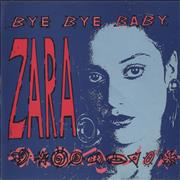 Click here for more info about 'Zara - Bye Bye Baby'