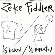Click here for more info about 'Zeke Fiddler - Half-Baked, Half-Inflated EP'
