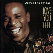 Click here for more info about 'Zeke Manyika - Love You Feel'