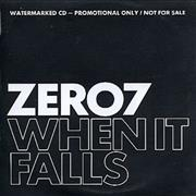 Click here for more info about 'Zero 7 - When It Falls'
