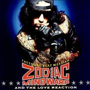 Click here for more info about 'Zodiac Mindwarp - Tattooed Beat Messiah'