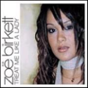 Click here for more info about 'Zoe Birkett - Treat Me Like A Lady'
