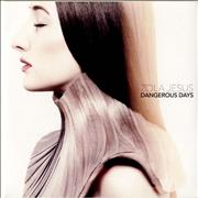 Click here for more info about 'Zola Jesus - Dangerous Days'