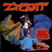 Click here for more info about 'Zygott - Trap Door'
