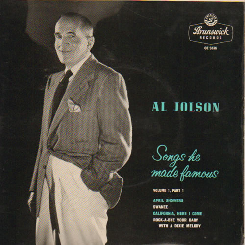 JOLSON, AL - Songs He Made Famous Vol. 1, Part 1 - 7inch x 1