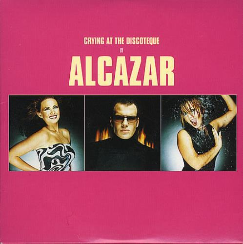 Alcazar Crying At The Discoteque Uk Promo 5 Quot Cd Single