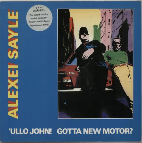 SAYLE, ALEXEI - 'Ullo John! Gotta New Motor? - 12 inch 33 rpm