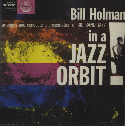 HOLMAN, BILL - In A Jazz Orbit - CD