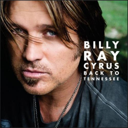 CYRUS, BILLY RAY - Back To Tennessee - CD