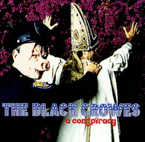 Black Crowes, The A Conspiracy