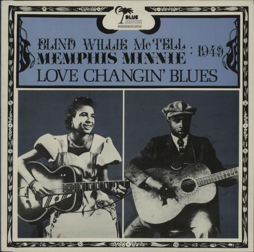 MCTELL, BLIND WILLIE - Love Changin' Blues - 12 inch 33 rpm