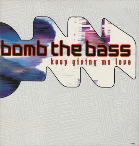 BOMB THE BASS - Keep Giving Me Love - 12 inch 33 rpm