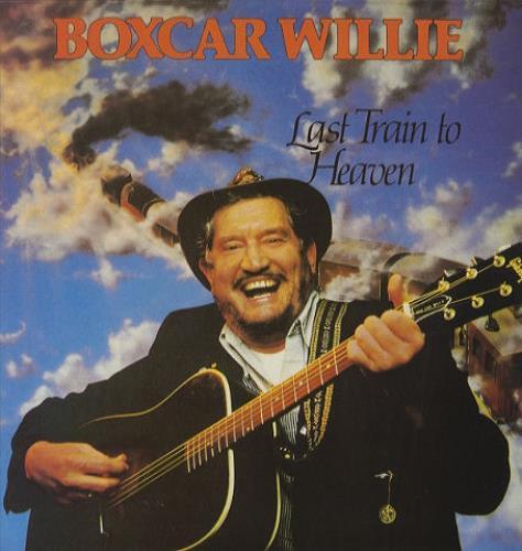 BOXCAR WILLIE - Last Train To Heaven - Maxi 33T